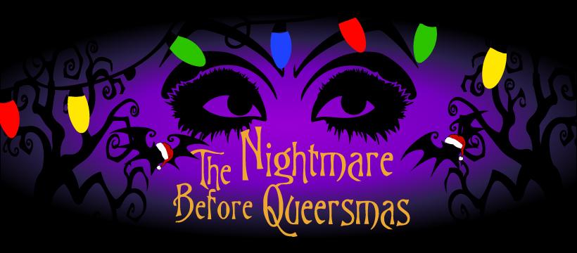Nightmare Before Queersmas