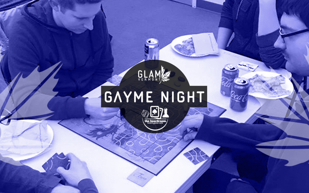 "GLAM ""Gayme"" Night"