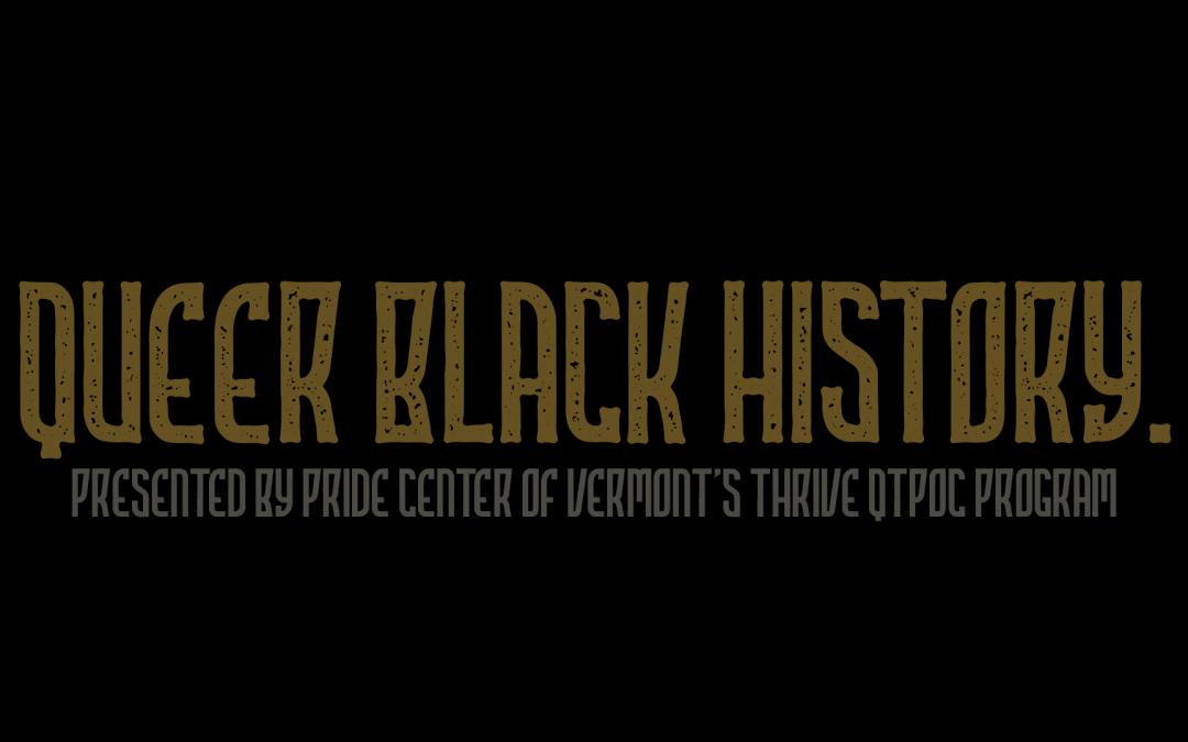 Queer Black History