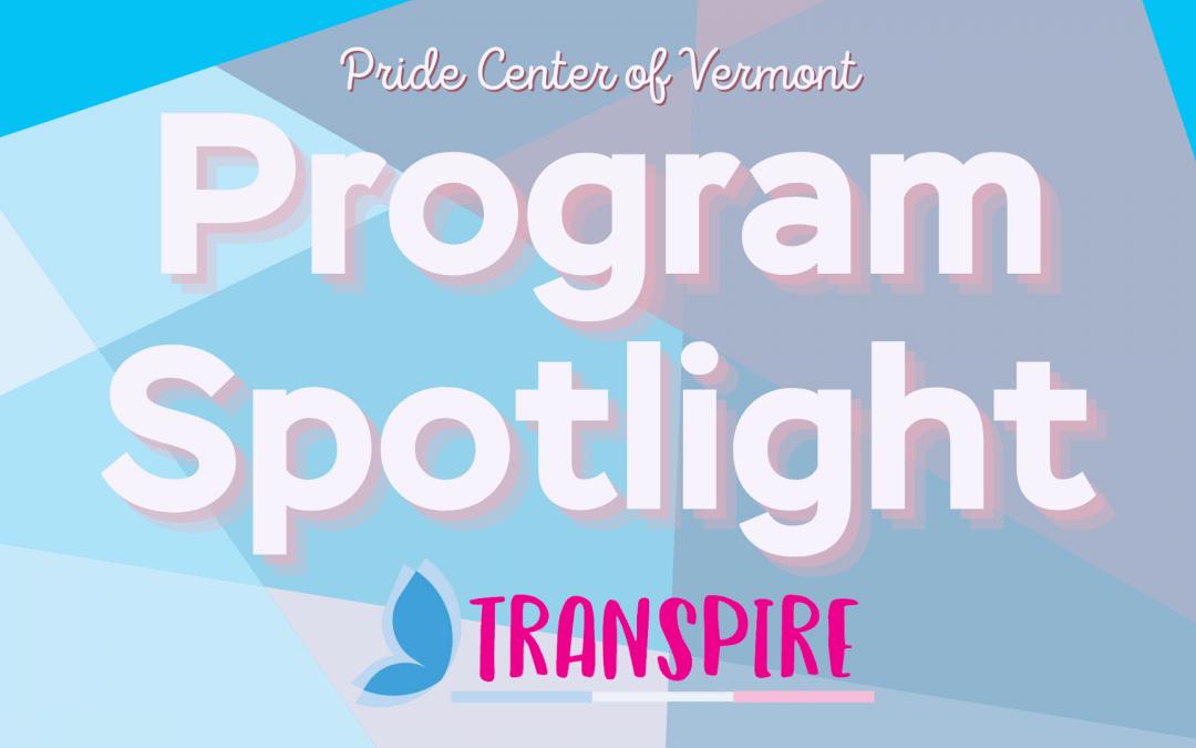 Program Spotlight: Trans Program