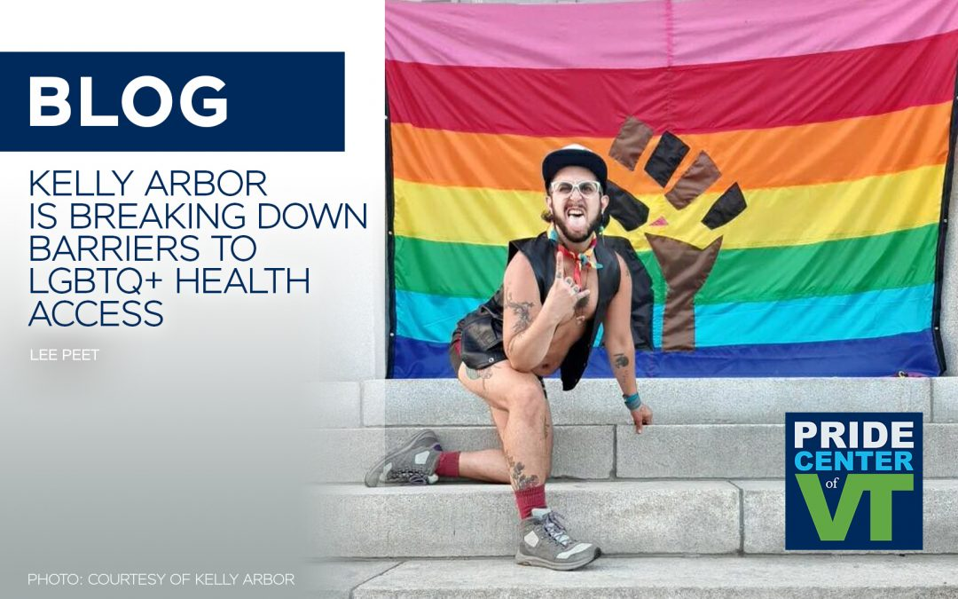 Kelly Arbor is Breaking Down Barriers to LGBTQ+ Health Access