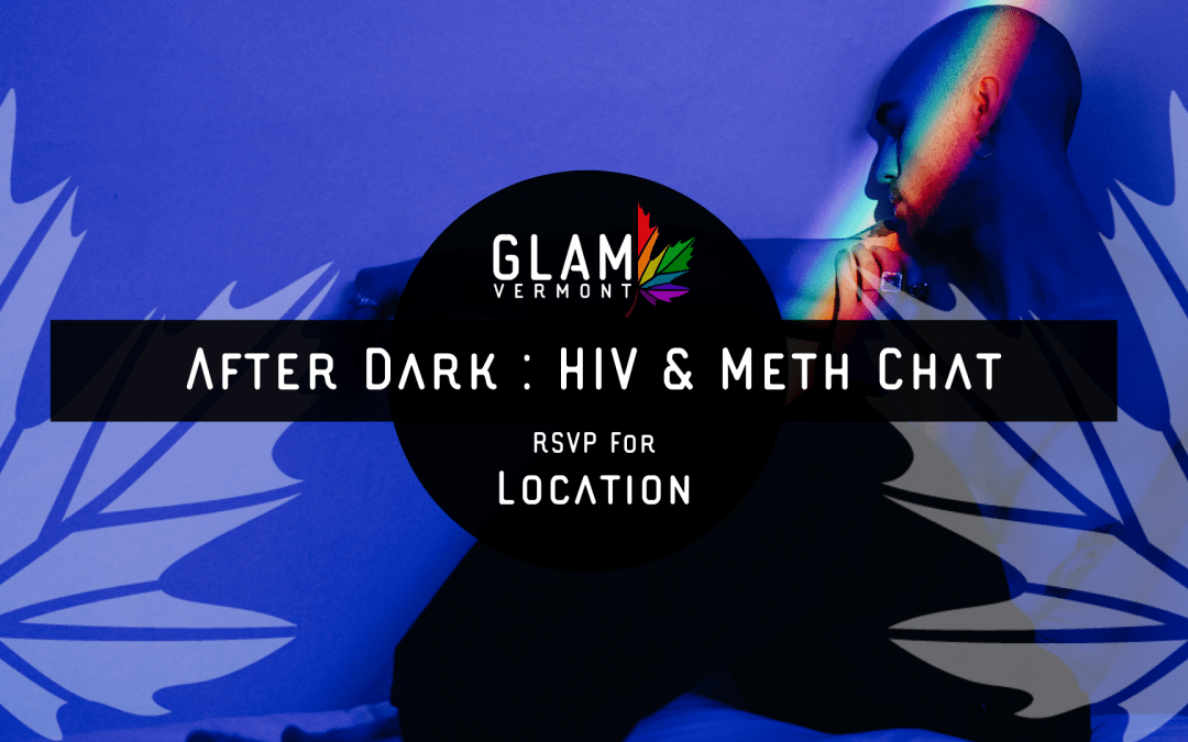 After Dark: HIV & Meth Chat